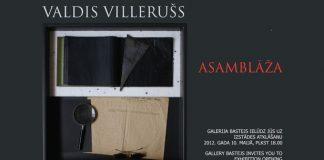 """Valda Villeruša personālizstāde """"Asamblāža"""" galerijā Bastejs."""