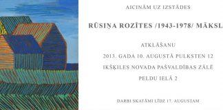 Rūsiņš Rozīte 1943-1978, izstāde Ikšķilē