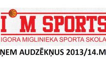 Igora Miglinieka sporta skola uzņem audzēkņus 2013/14 m.g.