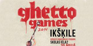 """""""Ghetto Games"""" 30.maijā Ikšķilē"""