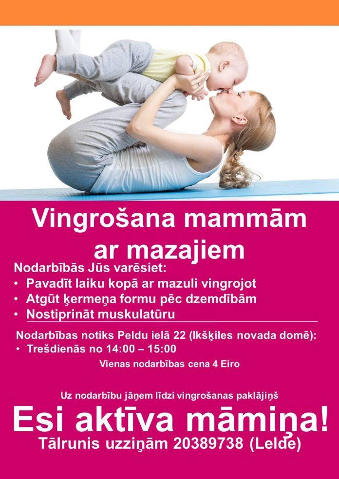 Vingrošana mammām ar mazajiem